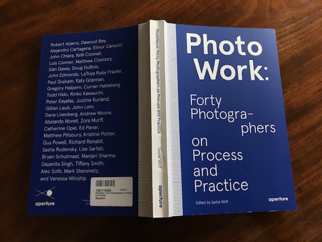 Forty Photographers on Process and Practice (Week 22)